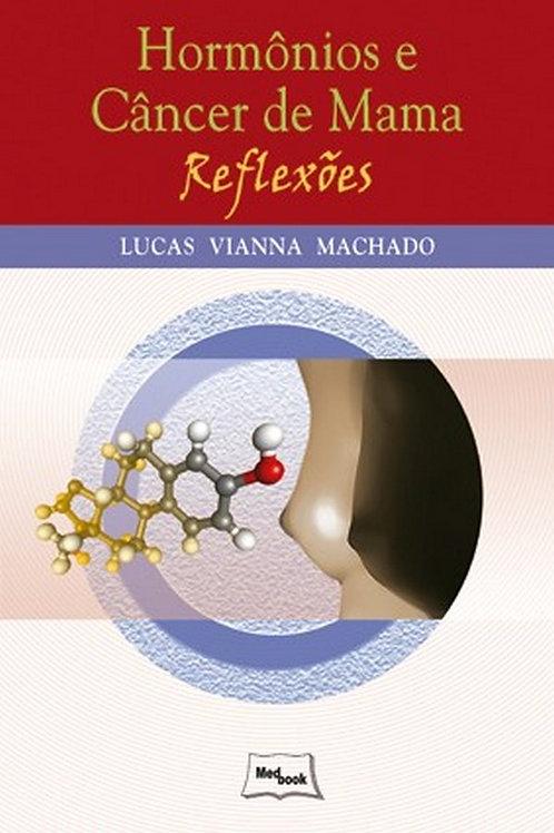 Livro Hormônios e Câncer de Mama - Reflexões