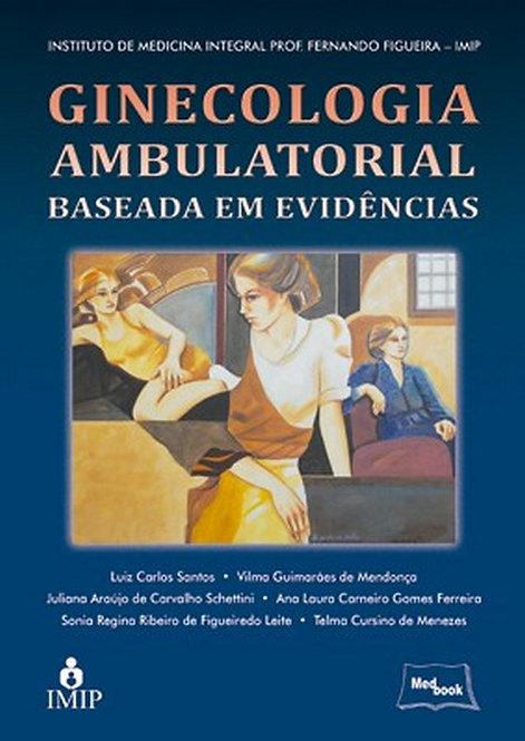 Livro Ginecologia Ambulatorial Baseada em Evidências