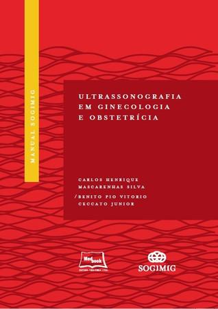 Manual SOGIMIG de Ultrassonografia em Ginecologia e Obstetrícia