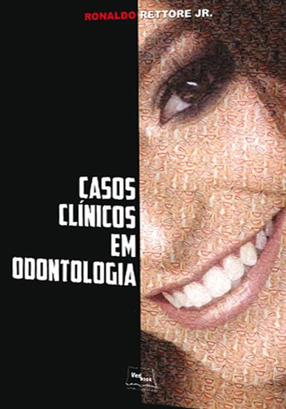 Livro Casos Clínicos em Odontologia