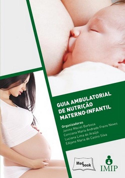 Livro Guia Ambulatorial de Nutrição Materno-infantil