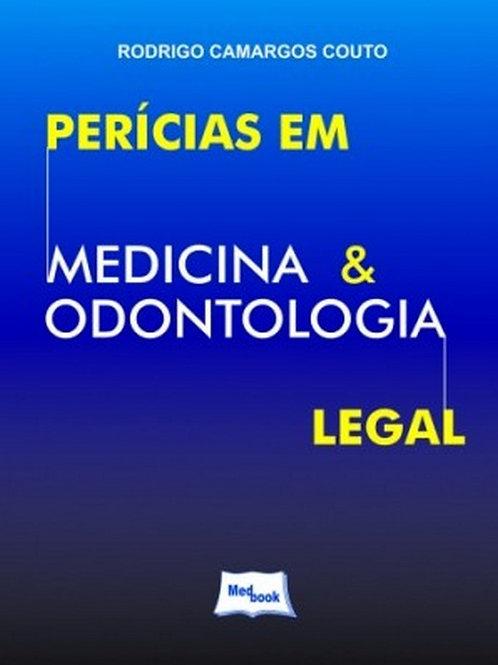 Livro Perícias em Medicina e Odontologia Legal