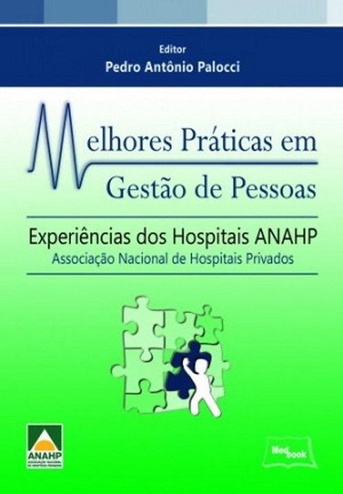 Livro Melhores Práticas em Gestão de Pessoas - Experiências dos Hospitais ANAHP