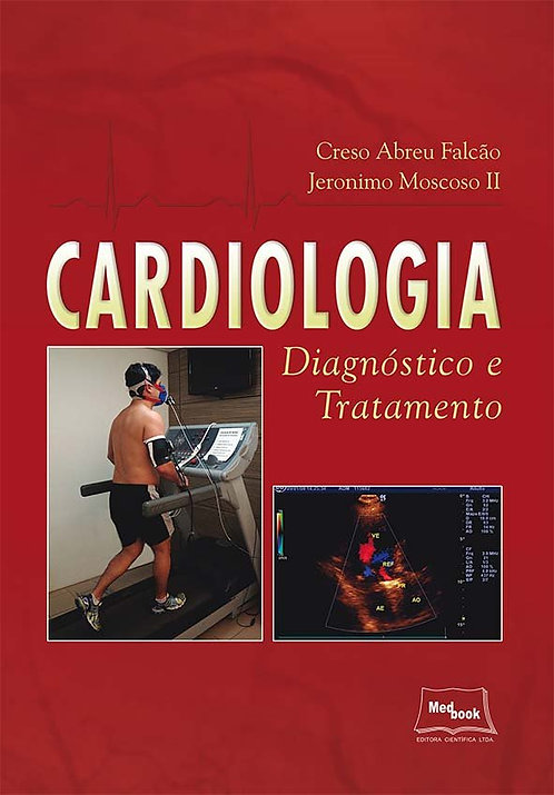 Livro Cardiologia - Diagnóstico e Tratamento