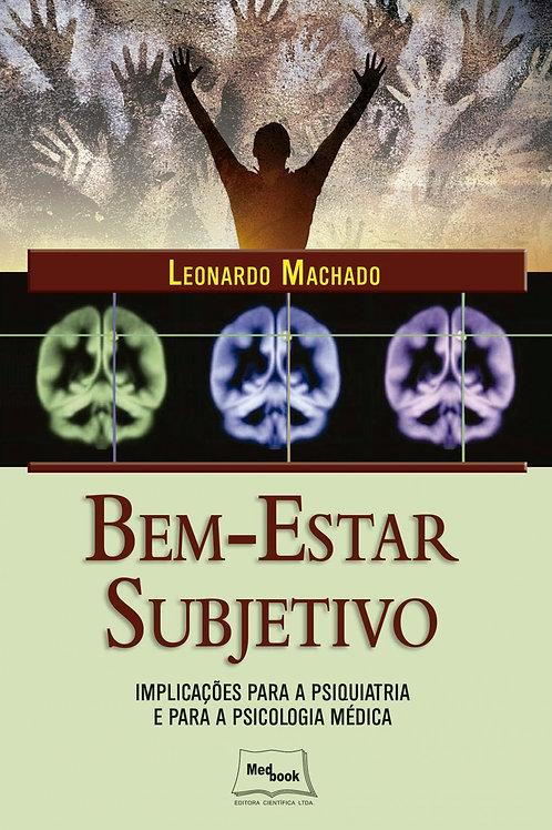 Livro Bem-estar Subjetivo - Implicações para a Psiquiatria e para a Psicologia Médica