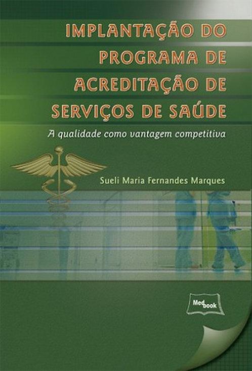 Livro Implantação do Programa de Acreditação de Serviços de Saúde