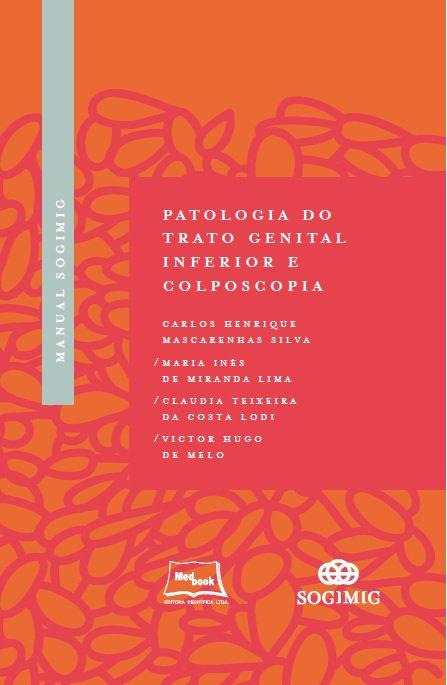 Livro Manual SOGIMIG de Patologia do Trato Genital Inferior e Colposcopia