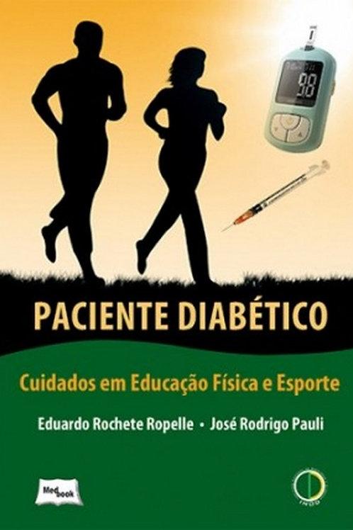 Livro Paciente Diabético - Cuidados em Educação Física e Esporte