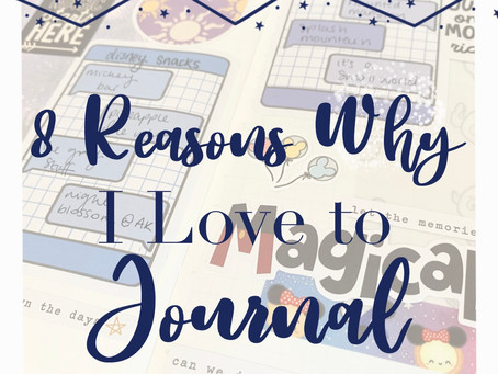 8 Reasons Why I Love to Journal