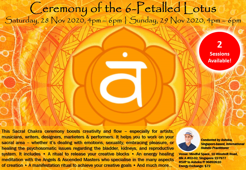 Ceremony of the 6-Petalled Lotus (2 sess
