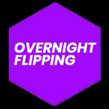 Overnight Flipping