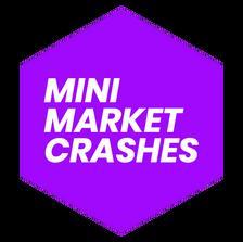 Mini Market Crashes