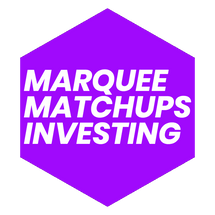 Marquee Matchups Investing