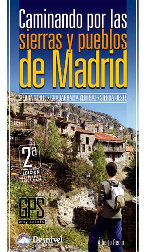 Caminando por lass sierras y pueblos de Madrid