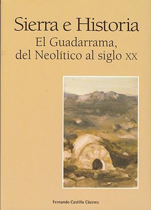Sierra e historia. El Guadarrama del Neo
