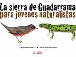 La Sierra de Guadarrama para jóvenes nat