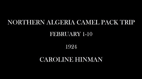 [Algeria Trip Lantern Slides], 1926, Whyte Museum of the Canadian Rockies, Caroline Hinman fonds (V282/III/B/PS-1 to PS-52)