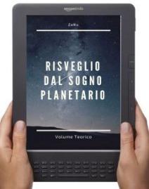 """""""Risveglio dal sogno planetario"""" - Cap. introduttivo del vol. teorico"""