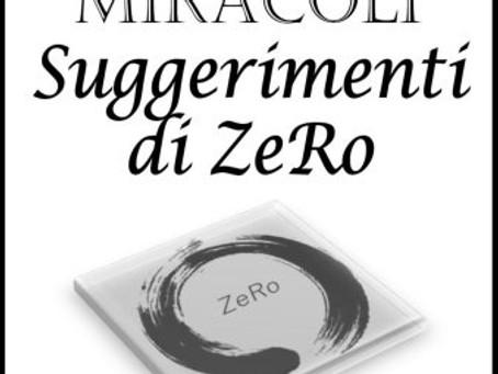 UN CORSO IN MIRACOLI – Suggerimenti pratici di ZeRo – Secondo Volume