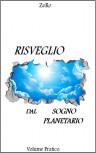 Risveglio dal sogno planetario (vol. pratico) – Estratto