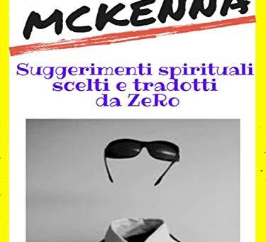 Jed McKenna – Suggerimenti spirituali scelti e tradotti da ZeRo (nuovo libro)