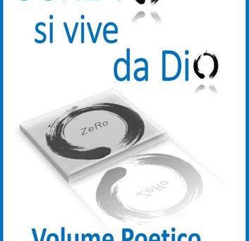 Disponibile il terzo vol. della terza trilogia di ZeRo (Vol. Poetico-Didascalico, 1° parte)