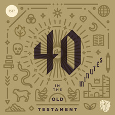 40 Minutest in the Old Testament