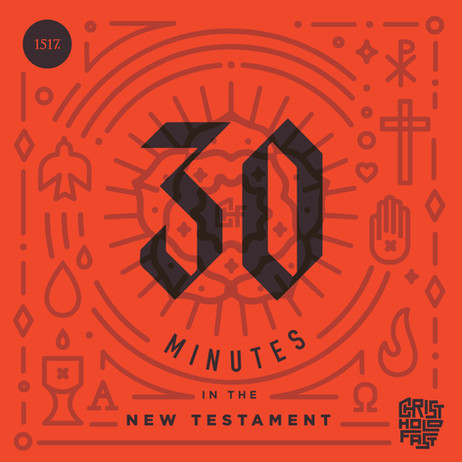 30 Minutest in the New Testament