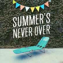 Summer's Never Over