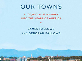 Our Town by James and Deborah Fallows
