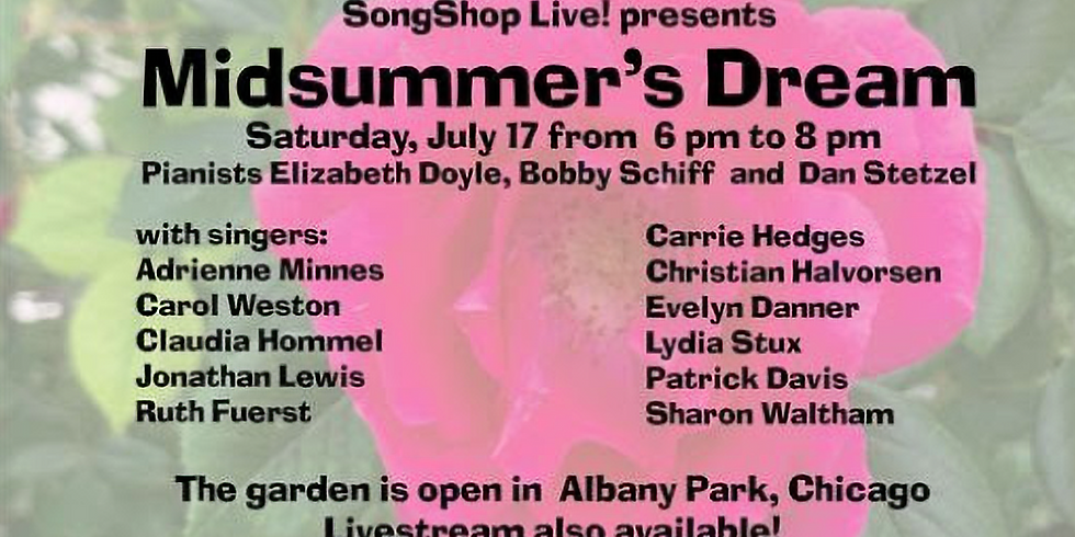 Midsummer's Dream Garden Concert with Live Stream