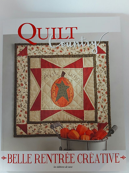 "Quilt Country no.58 "" Belle rentree creative """