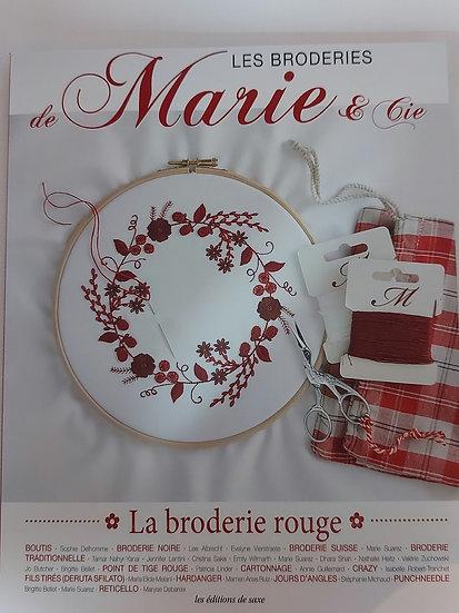 "Marie& Cie no. 13 ""La broderie  rouge """