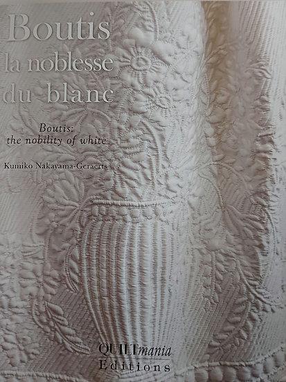 Boutis: La Noblesse du Blanc