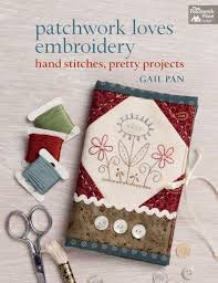 Patchworks Loves Embroidery by Gail Pan