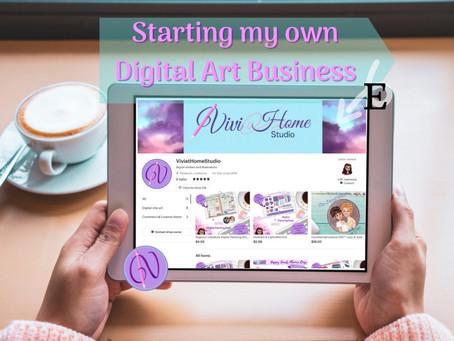 Starting my own Digital Art Buisness