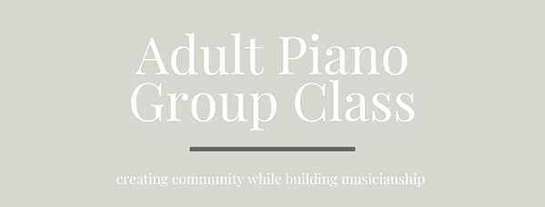 Adult Piano Group Class Web.png
