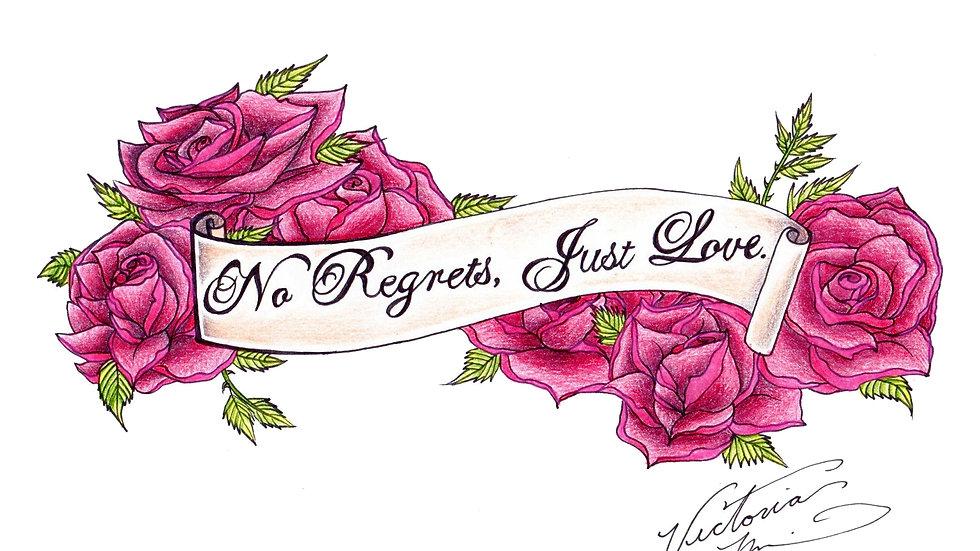 """No Regrets, Just Love"" by artist: Tori Michelle Carter"