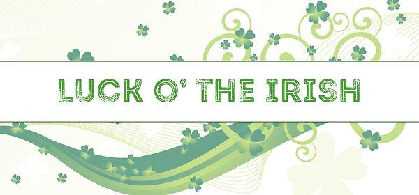 luck o the irish.jpg