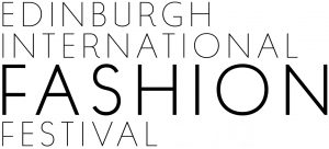 PR campaign for Edinburgh International Fashion Festival