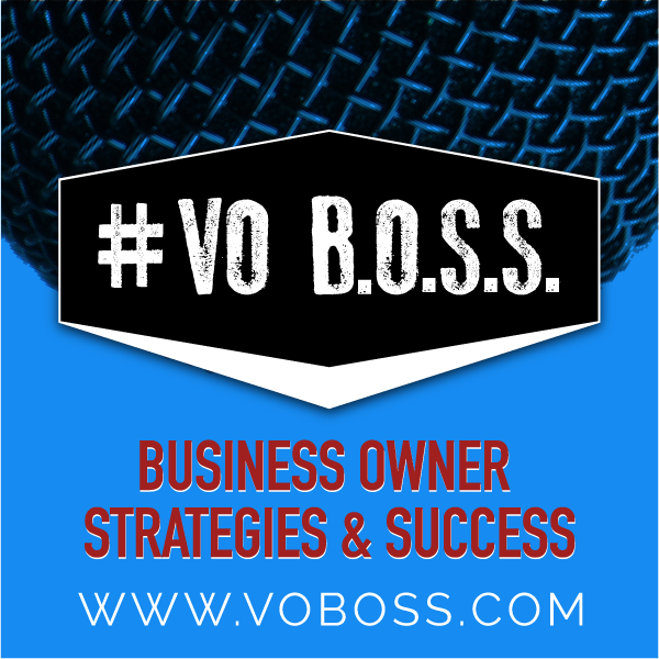 VO BOSS • Voiceover Business Podcast