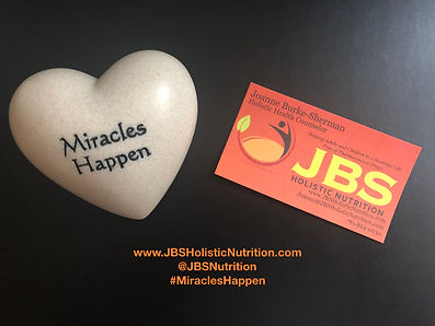 Miracles Happen JBS Holistic Nutrition.0