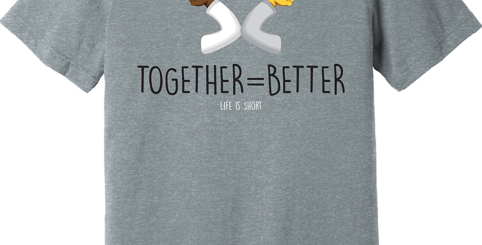 Together = Better
