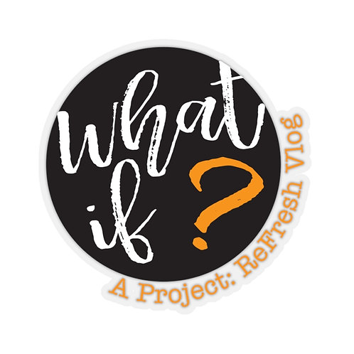 What if? — Kiss-Cut Stickers