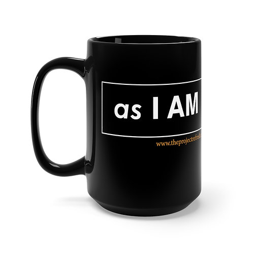 as I AM — Black Mug 15oz