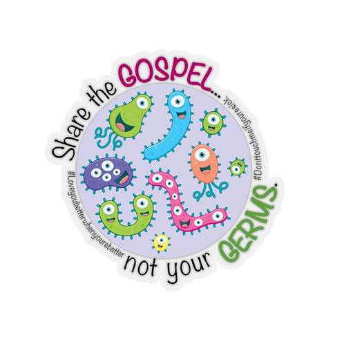 Share the Gospel, Not Your Germs — Kiss-Cut Stickers