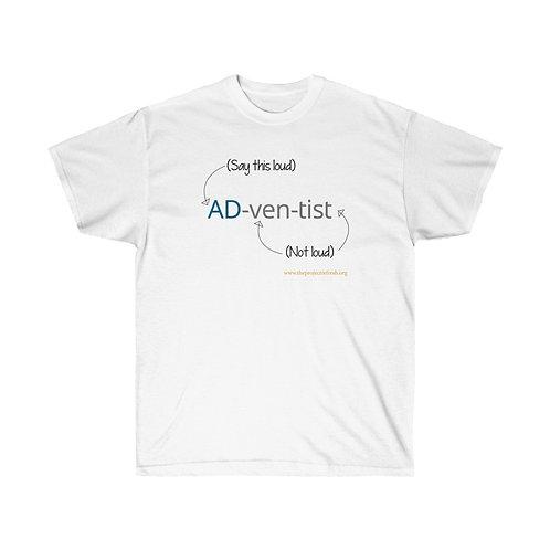 AD-ven-tist Unisex T-shirt