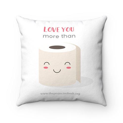 More than TP — Spun Polyester Square Pillow