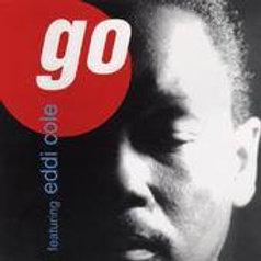 Go feat. Eddie Cole