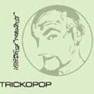 Trickopop